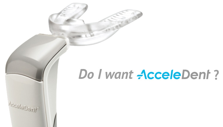 Do I want Acceledent?
