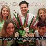 Why Choosing the Right Orthodontist Matters?